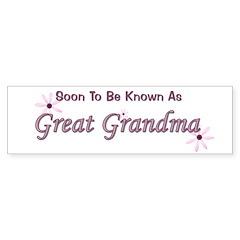 Soon To Be Great Grandma Bumper Sticker