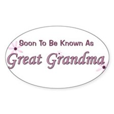 Soon To Be Great Grandma Oval Decal
