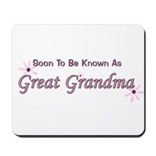 Soon To Be Great Grandma Mousepad