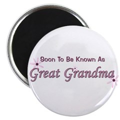 Soon To Be Great Grandma Magnet