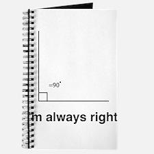 Im always right Journal