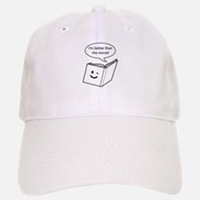 Im better than the movie Baseball Baseball Baseball Cap