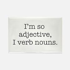 Im so adjective I verb nouns Magnets