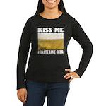 Kiss Me Beer Women's Long Sleeve Dark T-Shirt