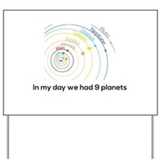 9 planets Yard Sign