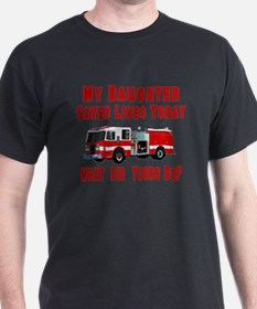 Daughter-What Did Yours Do? T-Shirt