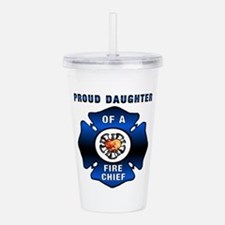 Fire Chiefs Daughter Acrylic Double-wall Tumbler