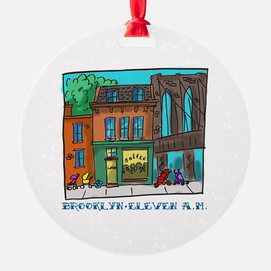 Brooklyn Eleven A.M. Ornament
