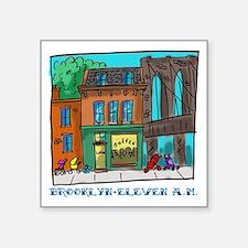 """Brooklyn Eleven A.M. Square Sticker 3"""" x 3"""""""