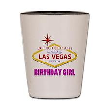 Las Vegas Birthday Girl Shot Glass