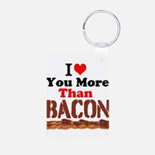 I Love You More Than Bacon Keychains