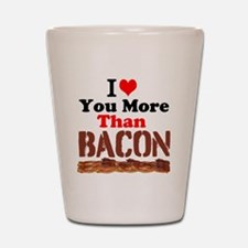 I Love You More Than Bacon Shot Glass