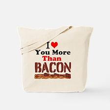 I Love You More Than Bacon Tote Bag