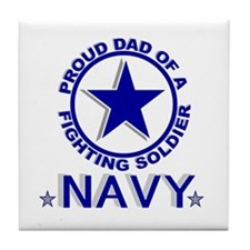 """Proud Dad of a Fighting Soldier"" Tile Coaster"