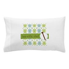 Tee-rific Dad Pillow Case