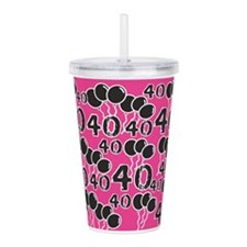 PINK 40Th Birthday Acrylic Double-wall Tumbler