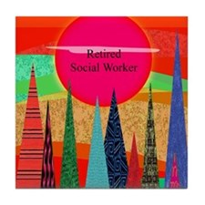 Retired Social worker 2 Tile Coaster