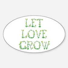 Let Love Grow Oval Decal
