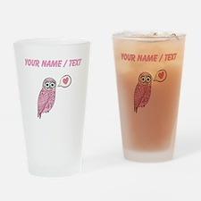 Custom Pink Love Owl Drinking Glass