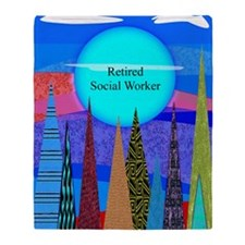 Retired Social Worker 1 Throw Blanket