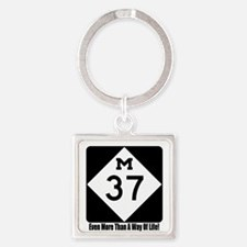 M-37 Sign w/slogan Square Keychain