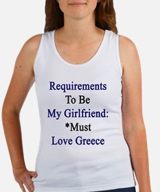 Requirements To Be My Girlfriend: Women's Tank Top