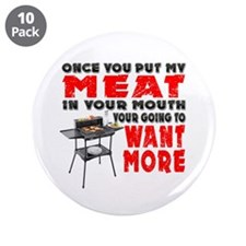 """Once you put my Meat in Your Mouth Joke BRS 3.5"""" B"""