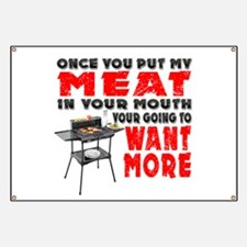Once you put my Meat in Your Mouth Joke BRS Banner