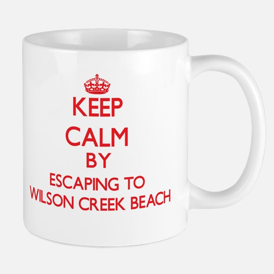 Keep calm by escaping to Wilson Creek Beach Califo