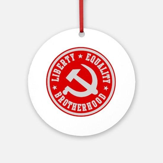 LIBERTY EQUALITY BROTHERHOOD Ornament (Round)