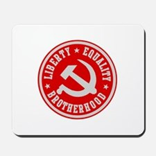 LIBERTY EQUALITY BROTHERHOOD Mousepad