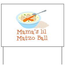 Mama's Lil Matzo Ball Yard Sign