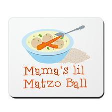 Mama's Lil Matzo Ball Mousepad