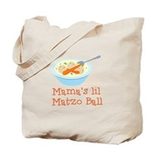 Mama's Lil Matzo Ball Tote Bag
