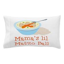 Mama's Lil Matzo Ball Pillow Case