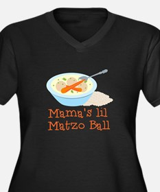 Mama's Lil Matzo Ball Plus Size T-Shirt