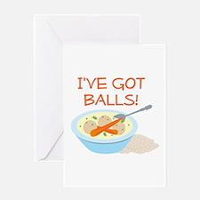 I've Got Balls! Greeting Cards