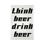 Drink Beer Think Beer Rectangle Magnet