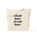 Drink Beer Think Beer Tote Bag