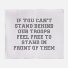 IF-YOU-CANT-STAND-BEHIND-OUT-TROOPS-FRESH-GRAY Thr