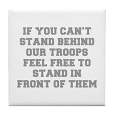 IF-YOU-CANT-STAND-BEHIND-OUT-TROOPS-FRESH-GRAY Til