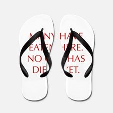 MANY-HAVE-EATEN-HERE-OPT-RED Flip Flops