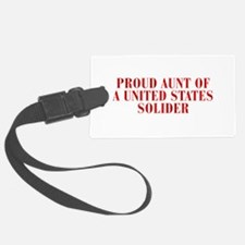PROUD-AUNT-OF-US-SOLDIER-BOD-RED Luggage Tag