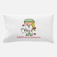 Military Intern Pillow Case