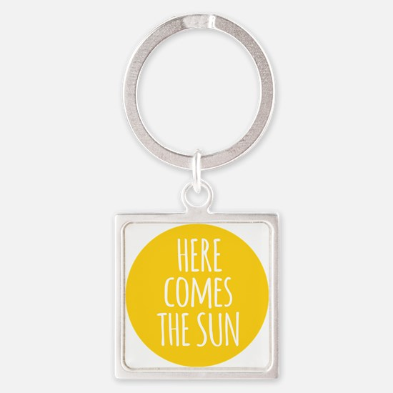 Here comes the sun Keychains
