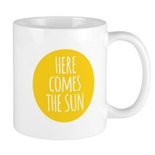 Here comes the sun Mugs