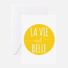 la vie est belle, life is beautiful Greeting Cards