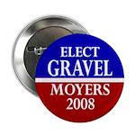 Gravel-Moyers 2008 Button
