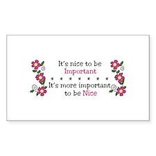 Be Nice Decal