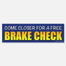 Brake Check (sticker) Bumper Bumper Bumper Sticker